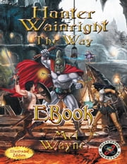 Hunter Wainright - The Way ebook by Mel Wayne
