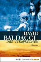 Das Versprechen - Roman ebook by Uwe Anton, David Baldacci