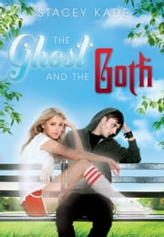 The Ghost and the Goth ebook by Stacey Kade