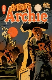 Afterlife With Archie #2 ebook by Francesco Francavilla,Jack Morelli,Roberto Aguirre-Sacasa