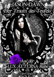 Jason Dawn - Der Traum des Teufels ebook by Carol Grayson