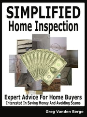 Simplified Home Inspection ebook by Greg Vanden Berge