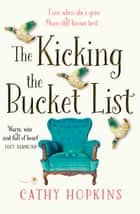 The Kicking the Bucket List: A funny feel good book perfect for Mother's Day ebook by