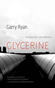 Glycerine ebook by Garry Ryan