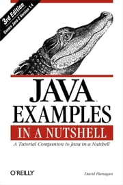 Java Examples in a Nutshell ebook by David Flanagan
