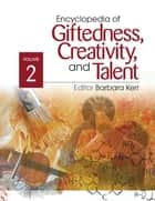 Encyclopedia of Giftedness, Creativity, and Talent ebook by Barbara A. (Alane) Kerr
