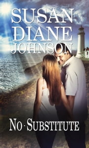 No Substitute ebook by Susan Diane Johnson