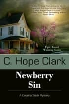 Newberry Sin ebook by C. Hope Clark