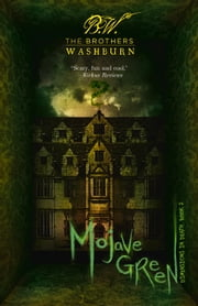 Mojave Green ebook by The Brothers Washburn