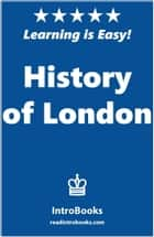 History of London ebook by IntroBooks