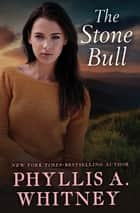 The Stone Bull ebook by