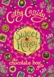Cathy Cassidy所著的Chocolate Box Girls: Sweet Honey 電子書