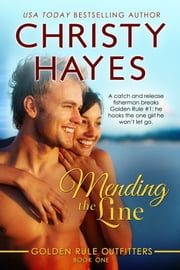 Mending the Line ebook by Christy Hayes