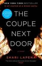 The Couple Next Door - A Novel ekitaplar by Shari Lapena