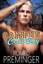 Campus Call Boy ebook by Romeo Preminger