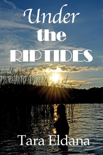 Under the Riptides ebook by Tara Eldana