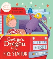 George's Dragon at the Fire Station ebook by Claire Freedman