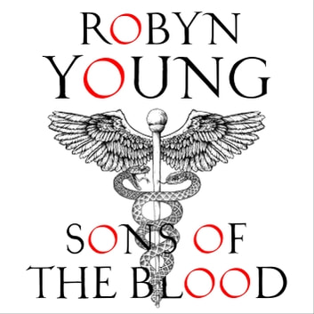 Sons of the Blood - New World Rising Series Book 1 audiobook by Robyn Young