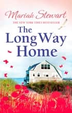 The Long Way Home ebook by Mariah Stewart