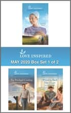 Harlequin Love Inspired May 2020 - Box Set 1 of 2 - An Anthology ebook by Emma Miller, Brenda Minton, Allie Pleiter