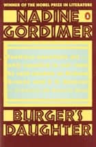 Burger's Daughter ebook by Nadine Gordimer