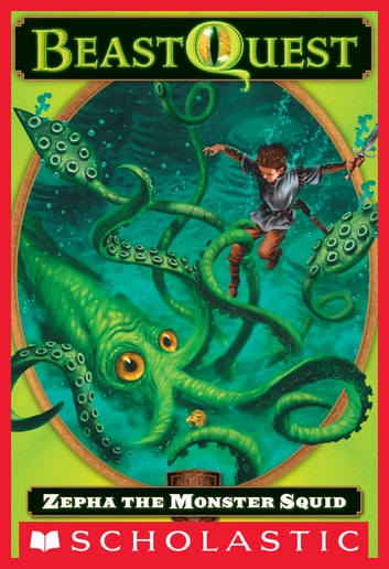 Beast Quest #7: Zepha the Monster Squid ebook by Adam Blade