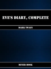 Eve's Diary, Complete ebook by Mark Twain