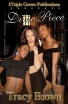 Dime Piece ebook by Tracy Brown
