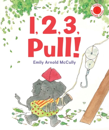 1, 2, 3, Pull! ebook by Emily Arnold McCully