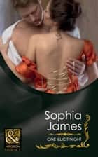 One Illicit Night (Mills & Boon Historical) (The Wellingham Brothers, Book 3) ebook by Sophia James