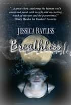 Breathless ebook by Jessica Bayliss