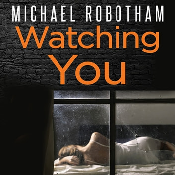 Watching You audiobook by Michael Robotham