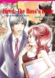 HIRED: THE BOSS'S BRIDE (Mills & Boon Comics) - Mills & Boon Comics ebook by Ally Blake, Junko Tamura