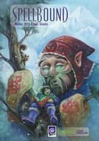 Spellbound Winter 2013: Giants ebook by Raechel Henderson, Sam Haney Press, Marcie Lynn Tentchoff