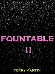 Fountable II ebook by Terry Wayne Martin