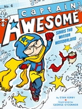 Captain Awesome Saves the Winter Wonderland ebook by Stan Kirby