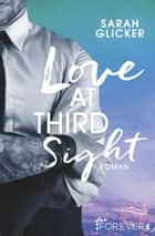 Love at Third Sight ebook by Sarah Glicker