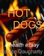 Hot Dogs ebook by Janice Daugharty