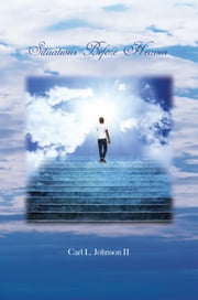 Situations Before Heaven ebook by Carl L. Johnson II