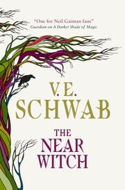 The Near Witch ebook by V. E. Schwab