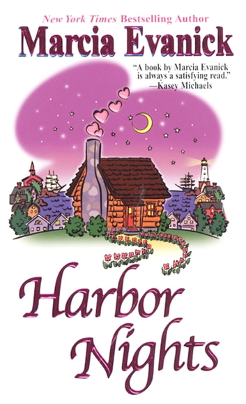 Harbor Nights ebook by Marcia Evanick