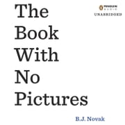 The Book with No Pictures audiobook by B. J. Novak