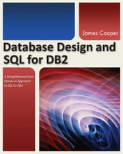 Database Design and SQL for DB2 ebook by James Cooper