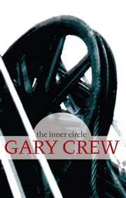 The Inner Circle ebook by Gary Crew