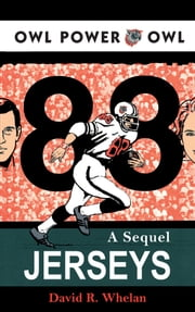 88 Jerseys - A Sequel ebook by David R. Whelan