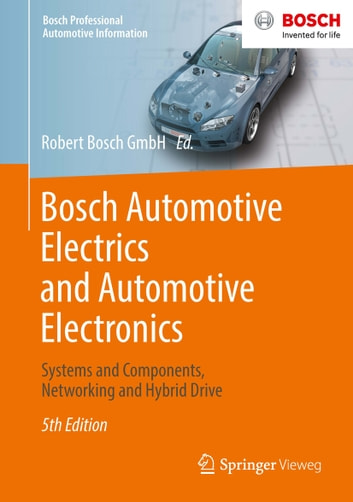 Bosch automotive electrics and automotive electronics ebook by bosch automotive electrics and automotive electronics systems and components networking and hybrid drive ebook fandeluxe Choice Image