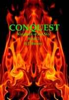Conquest KotS Book 2 ebook by R J Murray