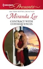 Contract with Consequences 電子書籍 by Miranda Lee