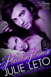 Phantom Promise - Sexy Paranormal ebook by Julie Leto