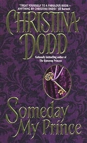 Someday My Prince - Princess #2 ebook by Christina Dodd